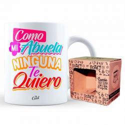 Taza Como Mi Abuela Ninguna Te Quiero - Imagen 1