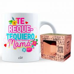 Taza Te Requetequiero Mama - Imagen 1
