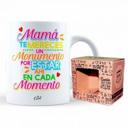 Taza Mama Te Mereces Un Monumento - Imagen 1