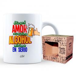 Taza El Dia Que El Amor Se Convierta En Alcohol - Imagen 1